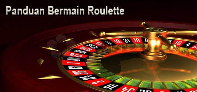 Panduan Bermain Roulette